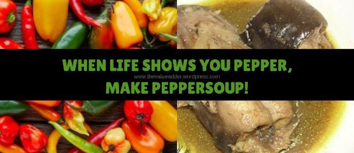 When life shows you pepper, make peppersoup!